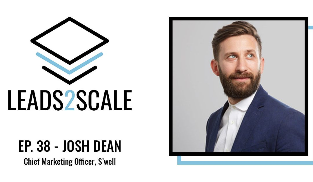 PODCAST: Attending to the Humanity of a Model with Josh Dean, Chief Advertising and marketing Officer at S'nicely